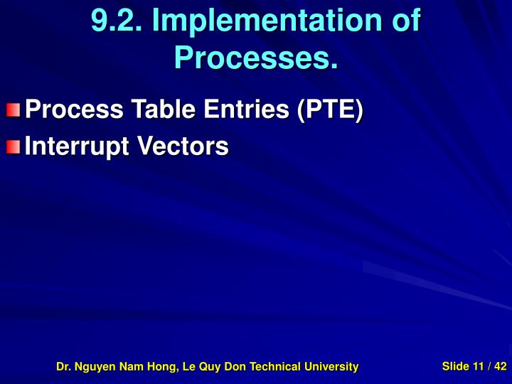9.2. Implementation of Processes.