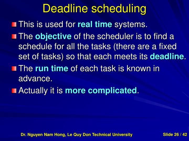 Deadline scheduling