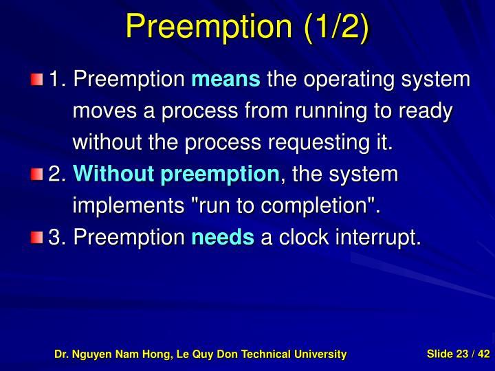 Preemption (1/2)