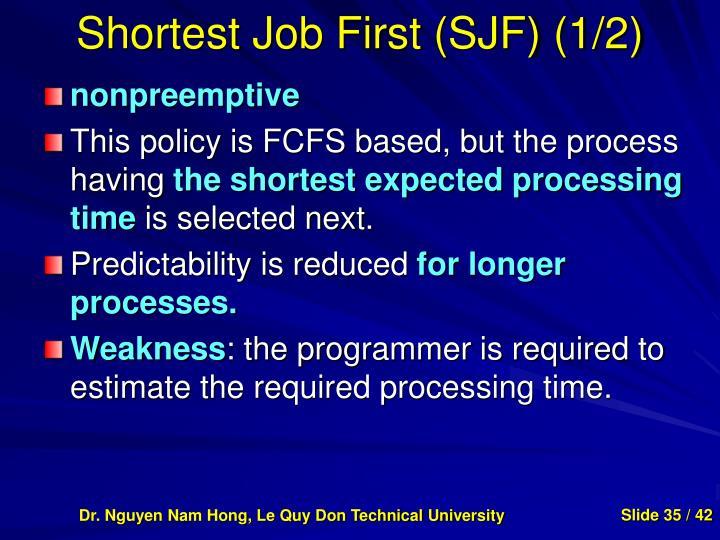 Shortest Job First (SJF) (1/2)