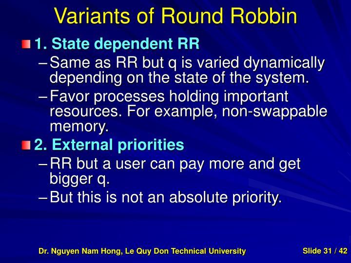 Variants of Round Robbin