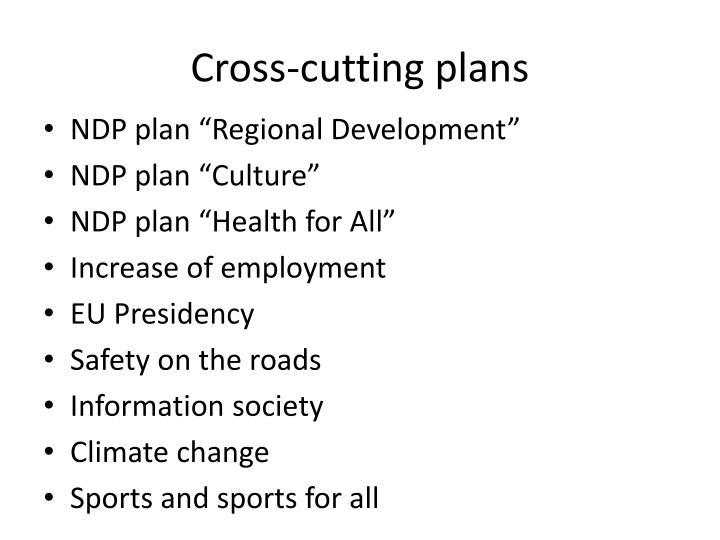 Cross-cutting plans