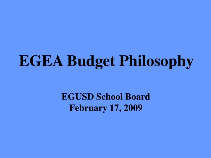 Egea budget philosophy