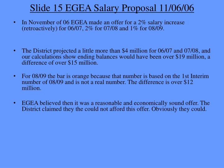 Slide 15 EGEA Salary Proposal 11/06/06