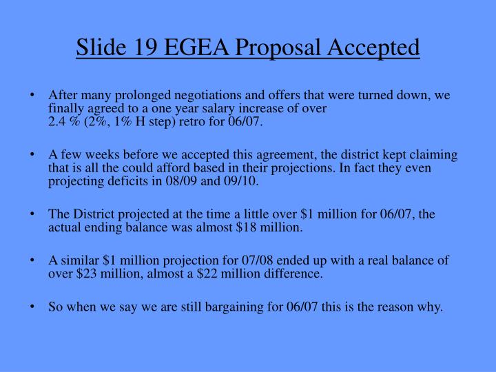 Slide 19 EGEA Proposal Accepted