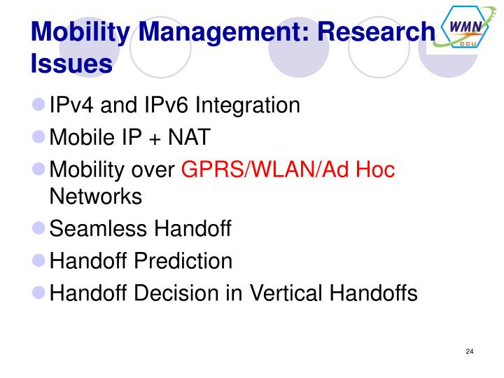Mobility Management: Research Issues