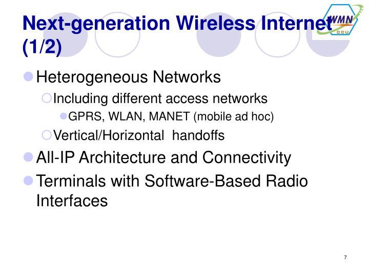 Next-generation Wireless Internet (1/2)