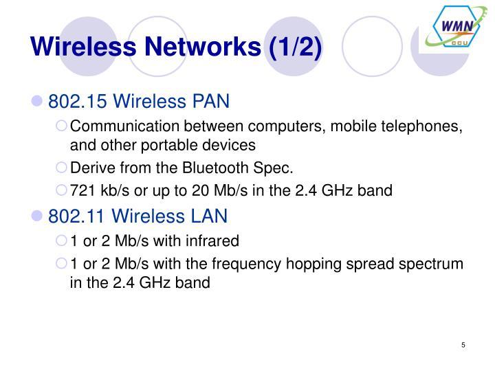 Wireless Networks (1/2)