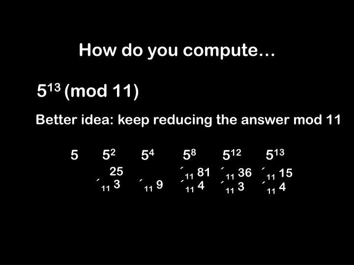 How do you compute…