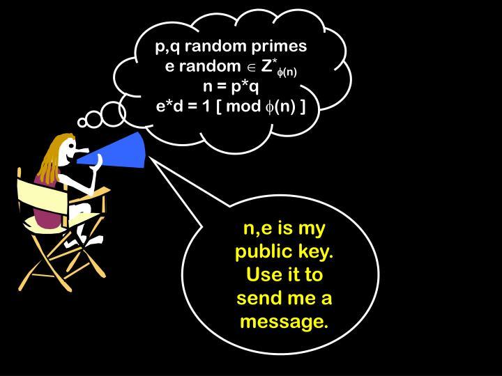 p,q random primes