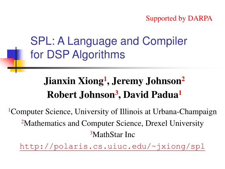Ppt Spl A Language And Compiler For Dsp Algorithms Powerpoint Presentation Id 3682798