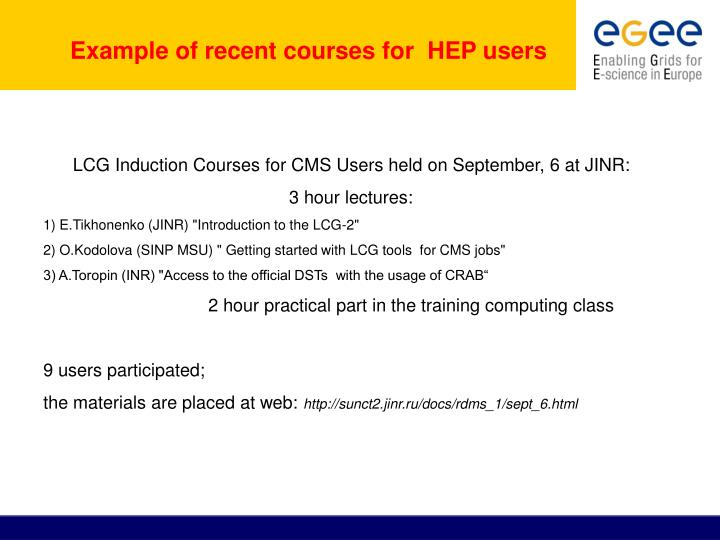 Example of recent courses for  HEP users