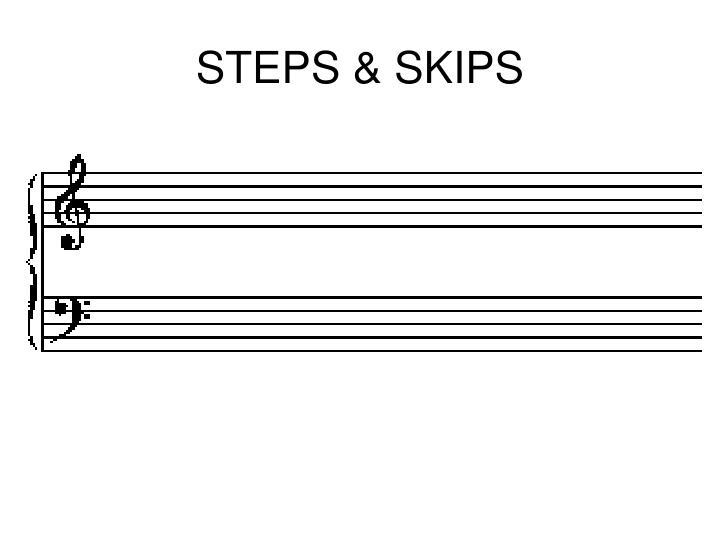STEPS & SKIPS