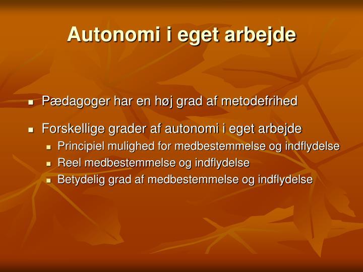 Autonomi i eget arbejde
