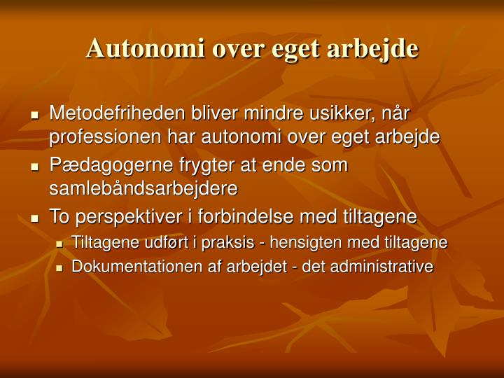 Autonomi over eget arbejde