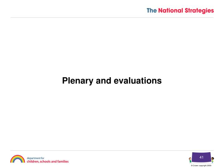 Plenary and evaluations