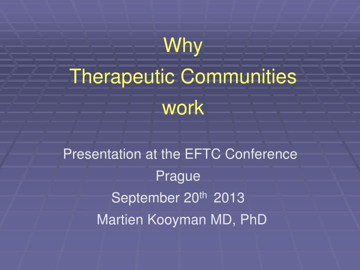 why therapeutic communities work n.