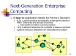 next generation enterprise computing