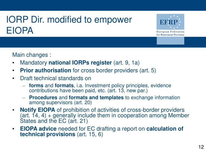 IORP Dir. modified to empower  EIOPA