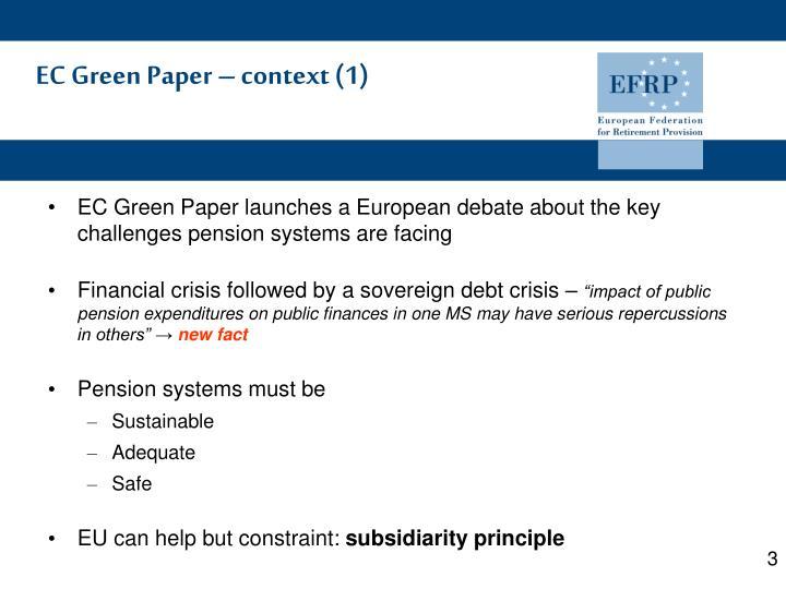 EC Green Paper – context (1)