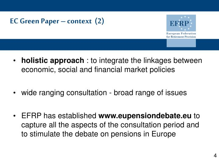 EC Green Paper – context  (2)