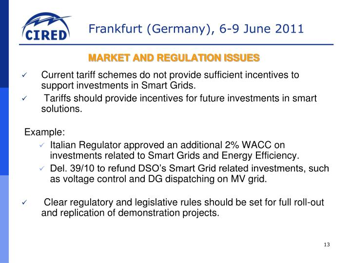 MARKET AND REGULATION ISSUES