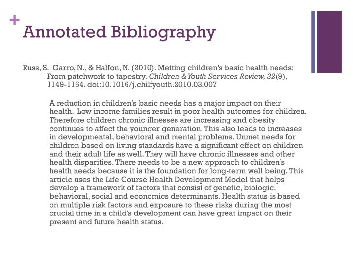 annotated bibliography on treatment approaches for chilren Treatment of women dating all the way back to the days of pre history, the treatment of women has varied an awful lot women were as equal as men in pre history but eventually evolved into the men being ahead of women in all ways of life except taking care of the household, while the men were gone.