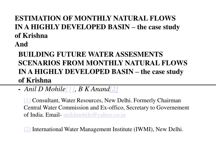 ESTIMATION OF MONTHLY NATURAL FLOWS IN A HIGHLY DEVELOPED BASIN – the case study of Krishna