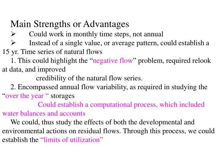 Main Strengths or Advantages