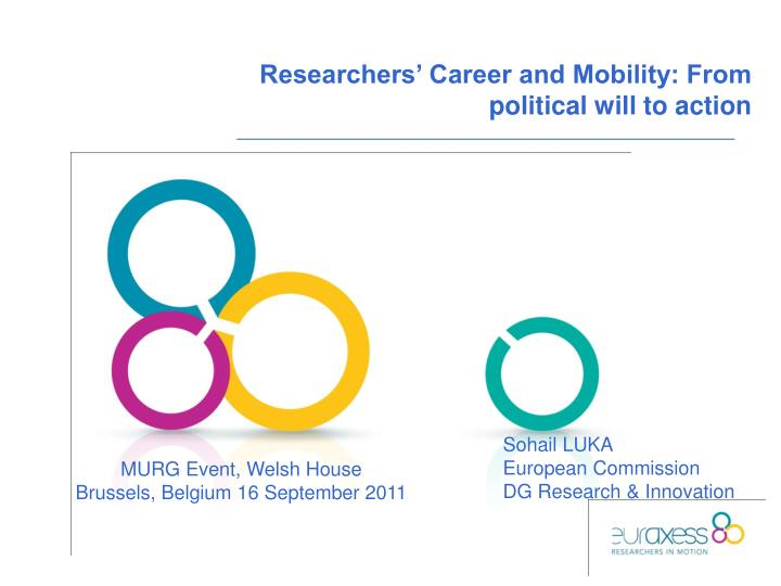 Researchers' Career and Mobility: From political will to action