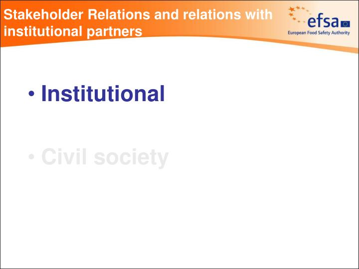 Stakeholder Relations and relations with institutional partners