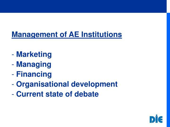 Management of AE Institutions