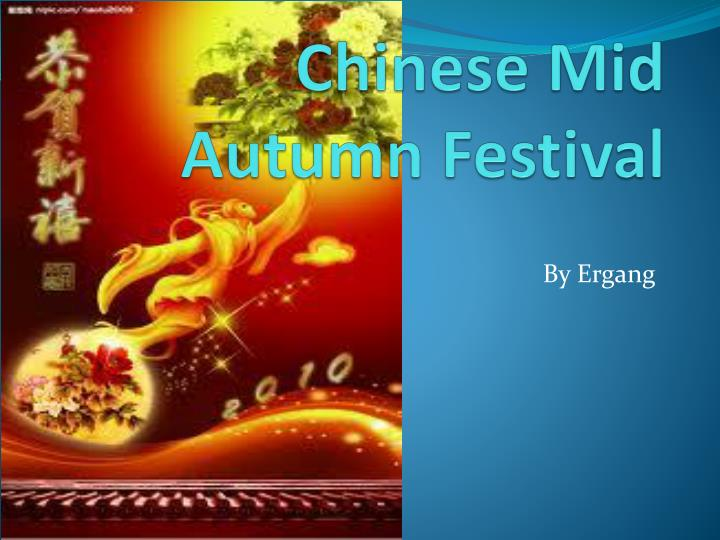 Ppt chinese mid autumn festival powerpoint presentation id3684224 chinese mid autumn festival toneelgroepblik Image collections
