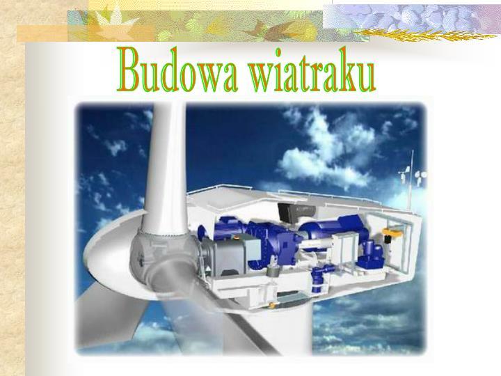 Budowa wiatraku