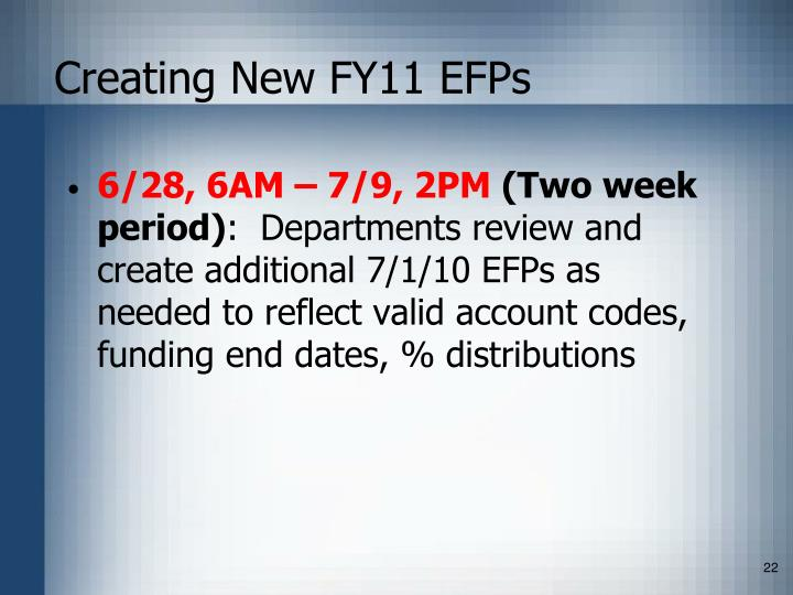 Creating New FY11 EFPs