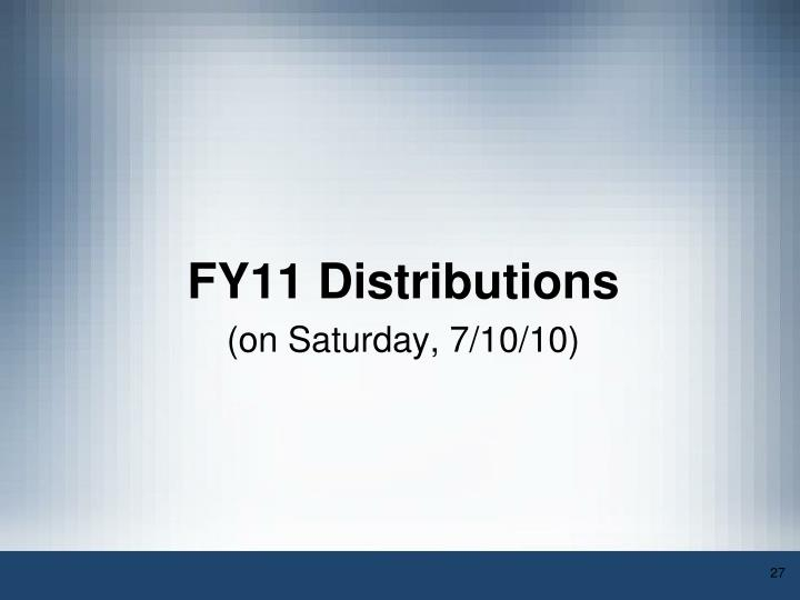 FY11 Distributions