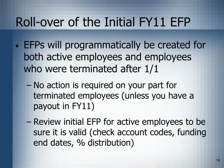 Roll-over of the Initial FY11 EFP