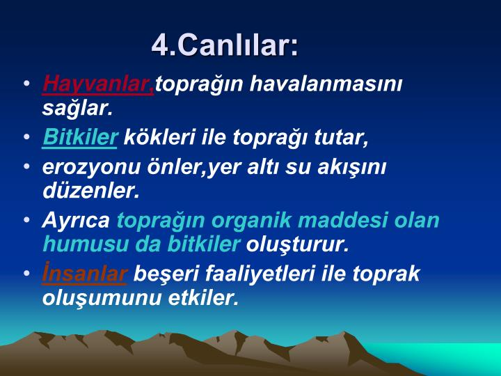 4.Canlılar: