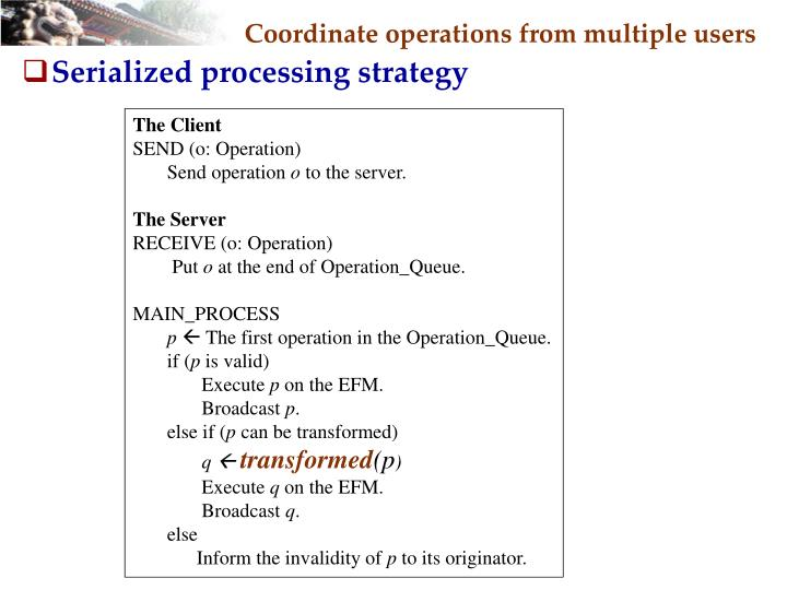 Coordinate operations from multiple users