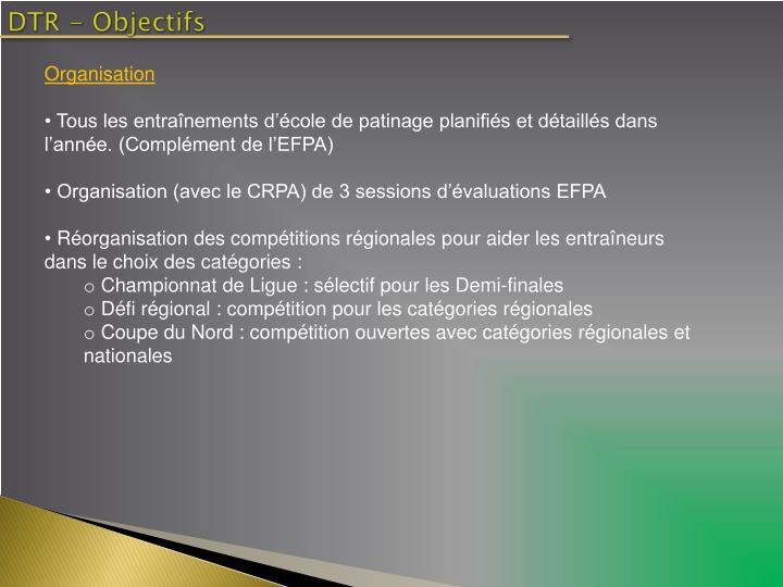 DTR - Objectifs