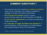 comment substituer