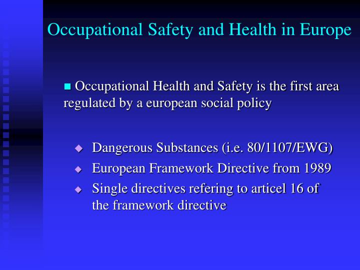Occupational Safety and Health in Europe