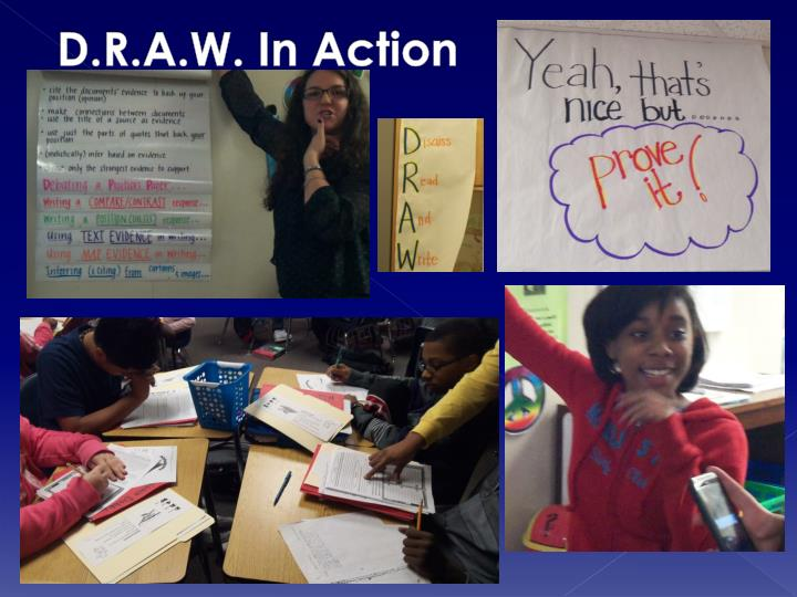 D.R.A.W. In Action