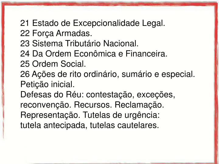 21 Estado de Excepcionalidade Legal.