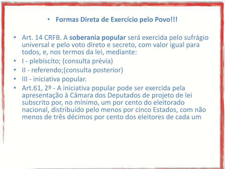 Formas Direta de Exercício pelo Povo!!!