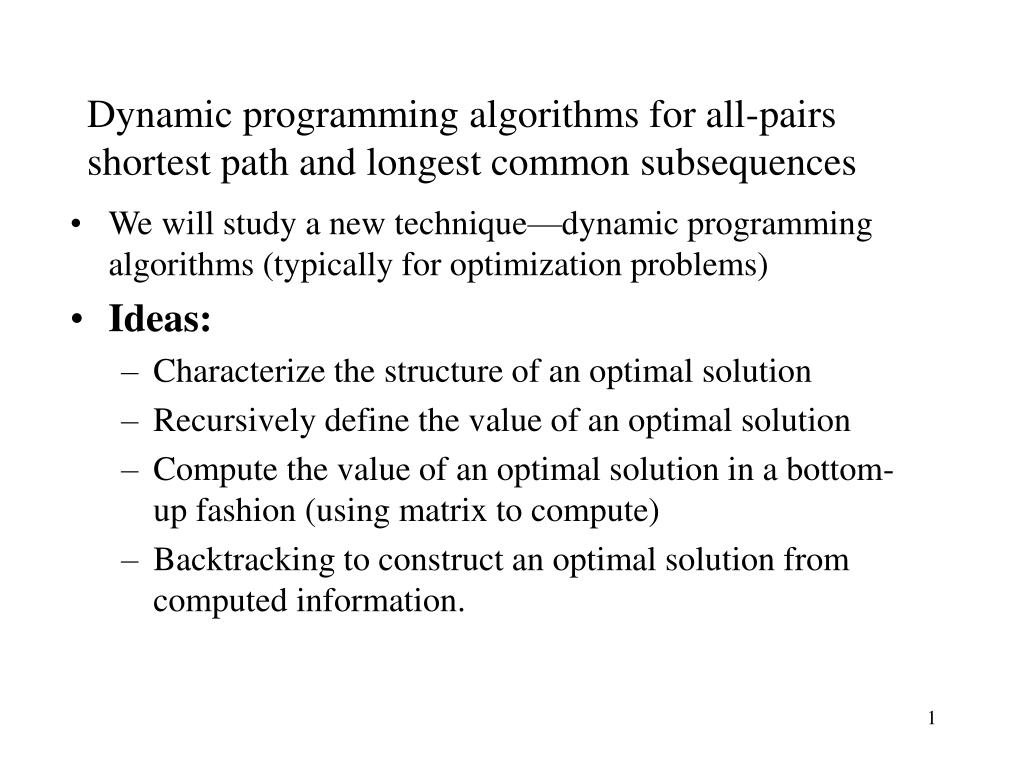 PPT - Dynamic programming algorithms for all-pairs shortest path and