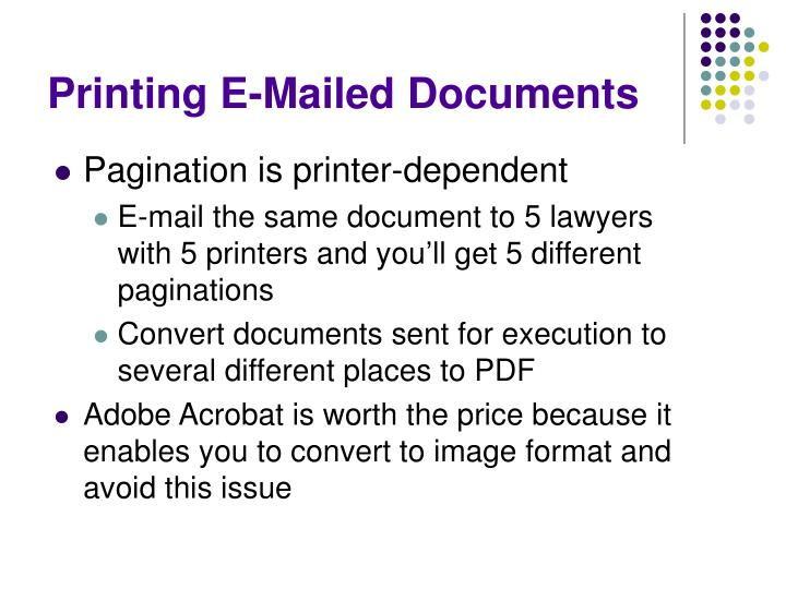 Printing E-Mailed Documents