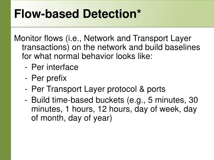 Flow-based Detection*