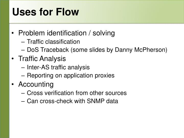 Uses for Flow