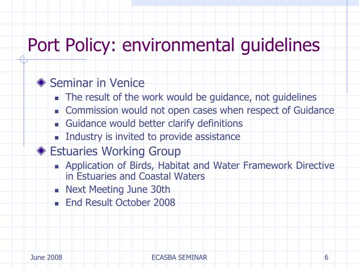 Port Policy: environmental guidelines